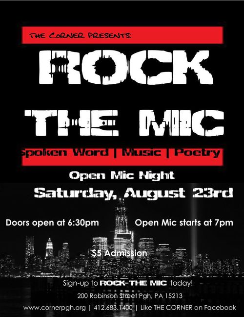 "The Corner presents ""Rock the Mic"" open mic night"