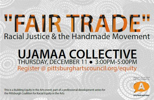 Fair Trade & the Racial Justice Movement: Conversation w/ Ujamaa Collective on Thurs, December 11